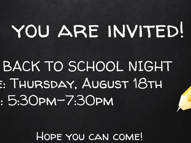 For_ BACK TO SCHOOL NIGHT Date_ Thursday, August 18th Time_ 5_30pm-7_30pm